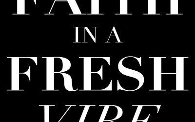 Season 2 of Faith in a Fresh Vibe Podcast